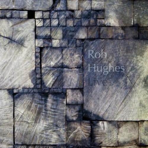 Rob Hughes Live cover