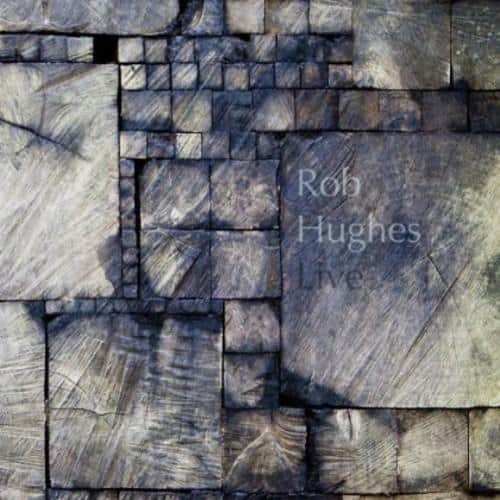Rob Hughes Live cover album